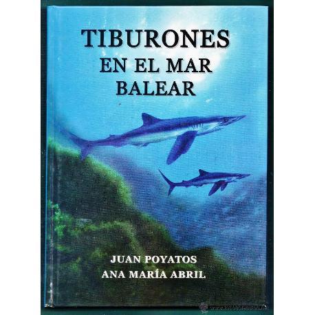 LIBRO TIBURONES EN EL MAR BALEAR/
